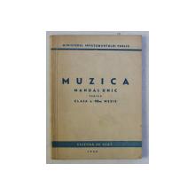 MUZICA - MANUAL UNIC PENTRU CLASA a - VIII - a MEDIE , 1948