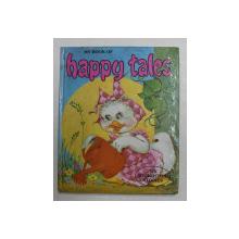 MY BOOK OF HAPPY TALES , ANII '80 , PREZINTA  INSEMNARI  SI DESENE FACUTE CU CREION COLORAT