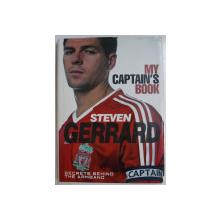 MY CAPTAIN' S BOOK by STEVEN GERRARD , 2008