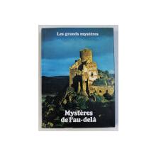 MYSTERES DE L ' AU - DELA par FRANK SMYTH et ROY STEMMAN , COLLECTION LES GRANDES MYSTERES , TOME VI  , 1979