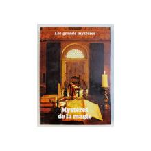MYSTERES DE LA MAGIE  par STUART HOLROYD et NEIL POWELL ,COLLECTION LES GRANDES MYSTERES , TOME IX , 1979