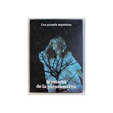 MYSTERES DE LA PERSONNALITE par STUART HOLROYD , COLLECTION LES GRANDES MYSTERES , TOME II , 1979