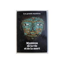 MYSTERES DE LA VIE ET DE LA MORT  par STUART HOLROYD  , COLLECTION LES GRANDES MYSTERES , TOME XIII , 1979