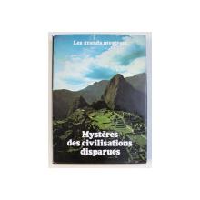 MYSTERES DES CIVILISATIONS DISPARUES par ELEANOR VAN ZANDT et ROY  STEMANN  , COLLECTION LES GRANDES MYSTERES , TOME XII , 1979