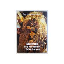 MYSTERES DES CREATURES FABULEUSES par DANIEL FARSON et ANGUS HALL , COLLECTION LES GRANDES MYSTERES , TOME VII  , 1979