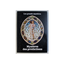 MYSTERES DES PREDICTIONS  par ANGUS HALL et FRANCIS KING  , COLLECTION LES GRANDES MYSTERES , TOME IV , 1979