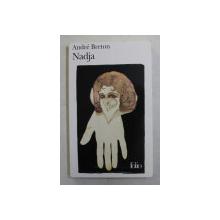 NADJA , roman par ANDRE BRETON , 2007