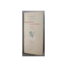 NAPOLEON ET LES FEMMES  - L ' AMOUR par FREDERIC MASSON , 1917