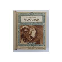 NAPOLEON par OCTAVE AUBRY , 12 FASCICULES ILLUSTRES DE NOMBREUSES HELIOGRAVURES , 1936