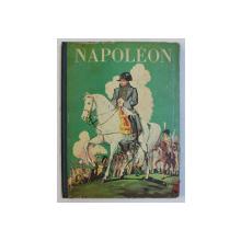 NAPOLEON  - raconte par ROBERT BURNAND , image par JEAN  - JACQUES PICHARD , 1936