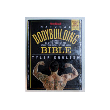 NATURAL BODYBUILDING BIBLE by TYLER ENGLISH , 2013