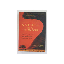 NATURE AND THE HUMAN SOUL by BILL PLOTKIN , 2008