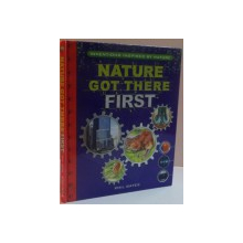 NATURE GOT THERE FIRST by PHIL GATES , 2010