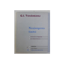 NEAJUNGEREA LIMBII , comentarii la TIGANIADA de I. BUDAI - DELEANU de G.I. TOHANEANU , 2001
