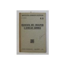 NECESITATEA UNEI ENCICLOPEDII A STIINTELOR ECONOMICE de N . IORGA , 1935