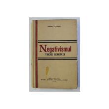 NEGATIVISMUL TINEREI GENERATII de MIHAIL ILOVICI , 1934