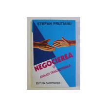 NEGOCIEREA SI ANALIZA TRANZACTIONALA de STEFAN PRUTIANU , 1996