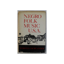 NEGRO FOLK MUSIC U.S.A. by HAROLD COURLANDER , 1969