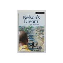 NELSON DREAM by J. M. NEWSOME , CAMBRIDGE ENGLISH READERS , LEVEL 6 , CONTINE 3 CD - URI AUDIO *