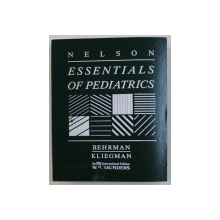 NELSON ESSENTIALS OF PEDIATRICS  by RICHARD E. BEHRMAN and ROBERT KLIEGMAN , 1989
