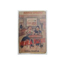 NENEA TACHE de AURELIA VANGHELE , 1941
