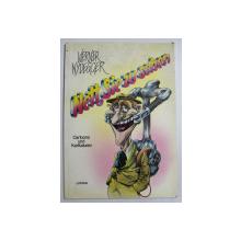 NETT SIE ZU SEHEN - CARTOONS UND KARIKATUREN von WERNER NYDEGGER , 1985