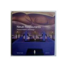NEUE RESTAURANTS - INNENARCHITEKTUR UND DESIGN von BETHAN RYDER , 2004