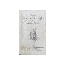 NEUES GEBETHBUCH FUR CATHOLISCHE CHRISTEN , von KARL MULLER , 1814