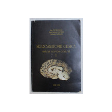 NEUROANATOMIE CLINICA , SISTEM NERVOS CENTRAL , VOLUMUL I de ION PETROVANU ... HORATIU VARLAM , 1996