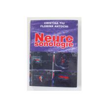 NEUROSONOLOGIE de CRISTIAN TIU si FLORINA ANTOCHI , 2006