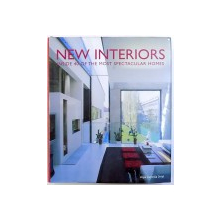 NEW INTERIORS  - INSIDE 40 OF THE MOST SPECTACULAR HOMES  by AMJA LLORELLA ORIOL , 2006