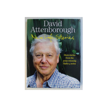 NEW LIFE STORIES by DAVID ATTENBOROUGH , 2011