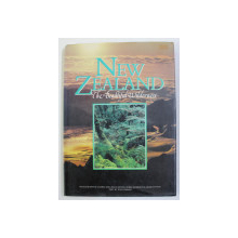 NEW ZEALAND - THE BEAUTIFUL WILDERNESS , PHOTOGRAPHY by ANDRIS APSE ..CRAIG POTTON , text by TONY ORMAN , 1991