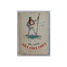 NICA FARA FRICA de NINA CASIAN, EDITIA A III-A, 1956