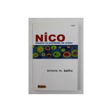NICO - BAIATUL CU JUMATATE DE CREIER de ANTONIO M. BATTRO , 2006