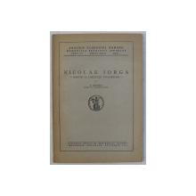 NICOLAE IORGA , MARTIR AL LIBERTATII POPOARELOR de N. BANESCU , 1945