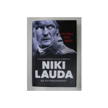 NIKI LAUDA  - TO HELL AND BACK - AN AUTOBIOGRAPHY , 2020