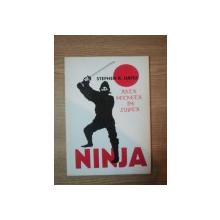 NINJA , ARTA SECRETA DE LUPTA de STEPHEN HAYES , 1990