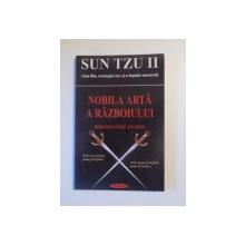 NOBILA ARTA A RAZBOIULUI MANUSCRISUL ASCUNS de SUN TZU II , 2004