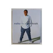 NOBU THE COOKBOOK by NOBUYUKI MATSUHISA , 2012