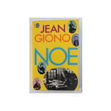 NOE par JEAN GIONO , 1967