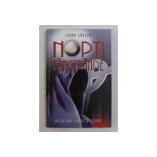 NOPTI SANGERANDE de IOAN SANTEA , 2005