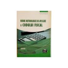 NORME METODOLOGICE DE APLICARE A CODULUI FISCAL, EDITIA FEBRUARIE 2009
