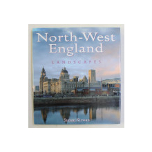 NORTH - WEST ENGLAND , LANDSCAPES by SIMON KIRWAN , 2007