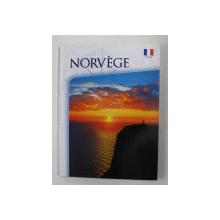 NORVEGE , texte par INGE STIKHOLMEN et TOM GRANEURD , EDITIE IN LIMBA FRANCEZA , ANII '90