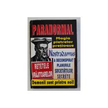NOSTRADAMUS A DECONSPIRAT PLANURILE SOCIETATILOR SECRETE , 1996