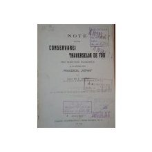 "NOTE ASUPRA CONSERVAREI TRAVERSELOR DE FAG PRIN INJECTARE ECONOMICA SI IN SPECIAL PRIN PROCEDEUL ""RUPING"" de EM. R. SAMITCA , 1910"