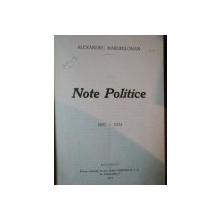 NOTE POLITICE 1897-1924 de AL. MARGHILOMAN ,VOL. IV,1927