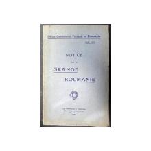 NOTICE SUR LA GRANDE ROUMANIE  PARIS 1920