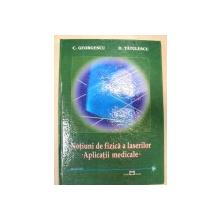 NOTIUNI DE FIZICA A LASERILOR-C. GEORGESCU,D. TATULESCU  BUCURESTI 2003